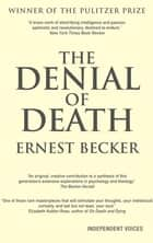 The Denial of Death ekitaplar by Ernest Becker