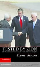 Tested by Zion ebook by Elliott Abrams