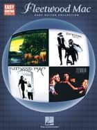 Fleetwood Mac (Songbook) - Easy Guitar with Notes & Tab ebook by Fleetwood Mac