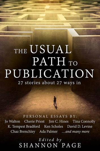 The Usual Path to Publication - 27 stories about 27 ways in ebook by Shannon Page