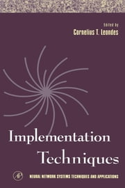 Implementation Techniques ebook by Leondes, Cornelius T.