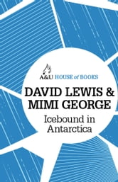 Icebound in Antarctica ebook by David Lewis and Mimi George