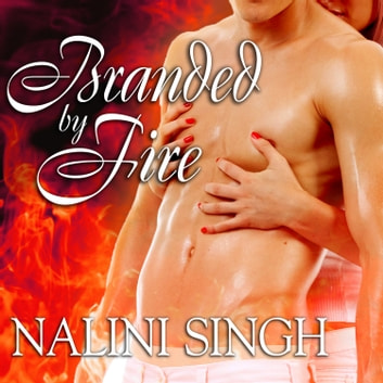 Branded by Fire livre audio by Nalini Singh