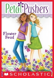 Petal Pushers #2: Flower Feud ebook by Catherine R. Daly