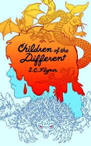 Children of the Different ebook by STUART FLYNN