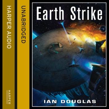 Earth Strike (Star Carrier, Book 1) audiobook by Ian Douglas