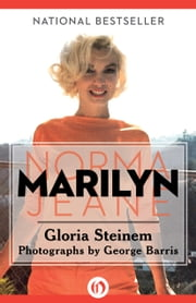 Marilyn - Norma Jeane ebook by Gloria Steinem,George Barris
