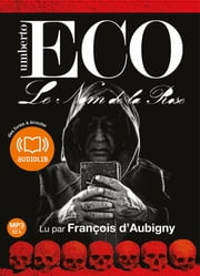 Le Nom de la Rose audiobook by Umberto Eco