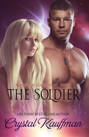 The Soldier ebook by Crystal Kauffman