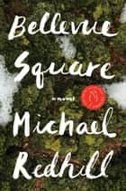 Bellevue Square ebook by Michael Redhill