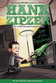 The Day of the Iguana #3 ebook by Henry Winkler,Lin Oliver,Tim Heitz