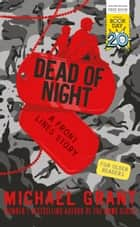 Dead of Night: A World Book Day title ebook by Michael Grant