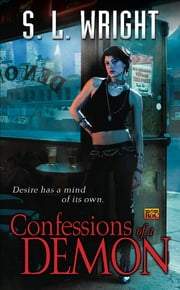 Confessions of a Demon ebook by S.L. Wright