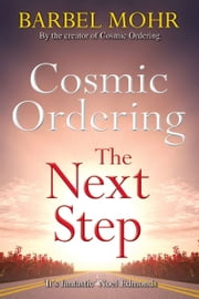 Cosmic Ordering: The Next Step ebook by Barbel Mohr