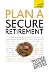 Plan A Secure Retirement: Teach Yourself ebook by Trevor Goodbun