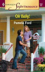 Oh Baby! ebook by Pamela Ford