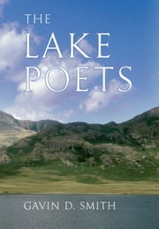 The Lake Poets ebook by Gavin D. Smith