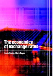 The Economics of Exchange Rates ebook by Lucio Sarno,Mark P. Taylor,Jeffery A. Frankel