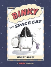 Binky the Space Cat ebook by Ashley Spires