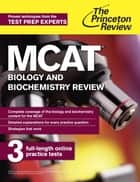 MCAT Biology and Biochemistry Review - New for MCAT 2015 ebook by Princeton Review