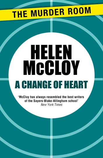 A Change of Heart ebook by Helen McCloy