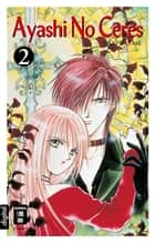 Ayashi No Ceres 02 ebook by Antje Bockel, Yuu Watase