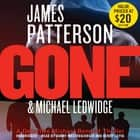 Gone audiobook by James Patterson, Michael Ledwidge