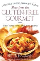 More from the Gluten-free Gourmet ebook by Bette Hagman