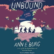 Unbound: A Novel in Verse audiobook by Ann E. Burg