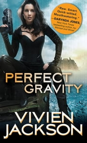 Perfect Gravity ebook by Vivien Jackson