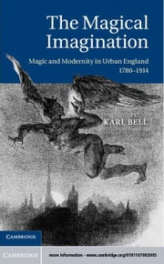 The Magical Imagination ebook by Bell, Karl