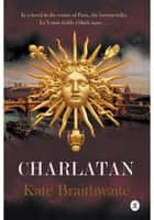 CHARLATAN ebook by Kate Braithwaite