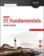 CompTIA IT Fundamentals Study Guide - Exam FC0-U51 ebook by Quentin Docter