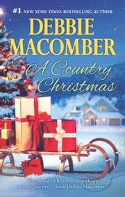 A Country Christmas - Return to Promise\Buffalo Valley ebook by Debbie Macomber