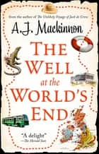 The Well at the World's End ebook by AJ Mackinnon