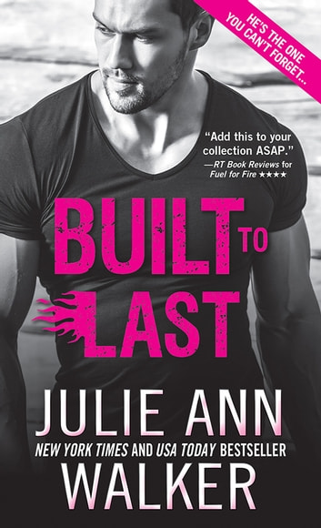 Built to Last ebook by Julie Ann Walker