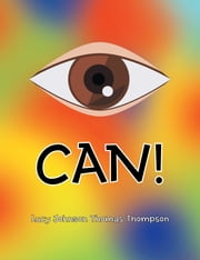 I Can! ebook by Lucy Johnson Thomas Thompson