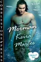The Merman ebook by Keira Marcos