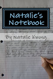Natalie's Notebook: Stories from the Heart ebook by Natalie Kwong