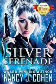 Silver Serenade ebook by Nancy J. Cohen