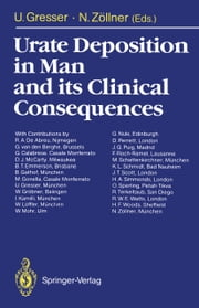 Urate Deposition in Man and its Clinical Consequences