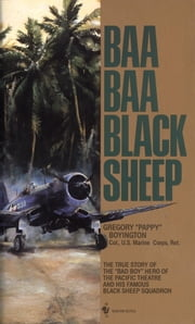 Baa Baa Black Sheep ebook by Gregory Boyington