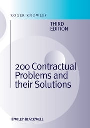 200 Contractual Problems and their Solutions ebook by J. Roger Knowles