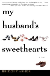 My Husband's Sweethearts ebook by Bridget Asher