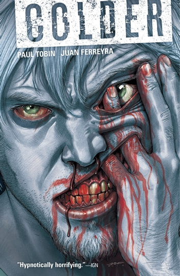 Colder Volume 1 ebook by Paul Tobin
