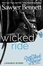 Wicked Ride ebook by Sawyer Bennett