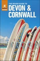 The Rough Guide to Devon & Cornwall ebook by Robert Andrews