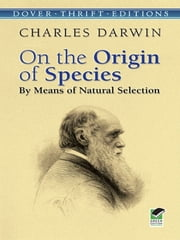 On the Origin of Species - By Means of Natural Selection ebook by Charles Darwin