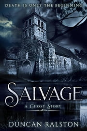 Salvage: A Ghost Story ebook by Duncan Ralston