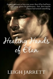 Healing Hands of E'lan ebook by Leigh Jarrett